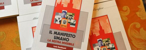 """Libri: """"Il manifesto umano. La destra invisibile"""